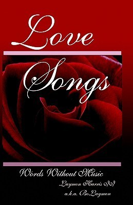 Love Songs Vol. 1 Laymon Harris II
