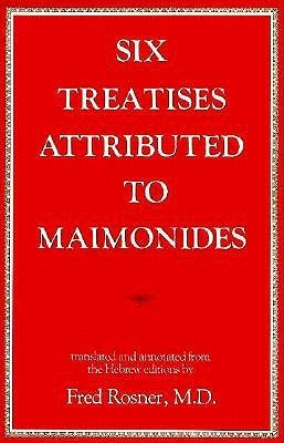 Six Treaties Attributed Maimon  by  Fred Rosner