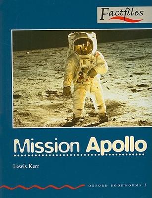 Mission Apollo Oxford Bookworms 3 Factfilies Lewis Kerr