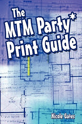 The Mtm Party*print Guide  by  Nicole Gates