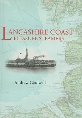 Lancashire Coast Pleasure Steamers Andrew Gladwell