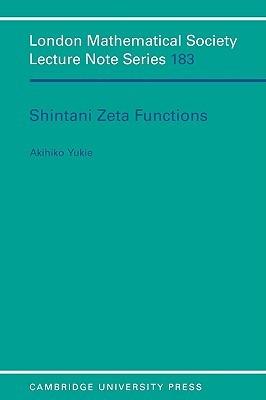 Shintani Zeta Functions Akihiko Yukie