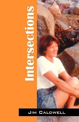 Intersections  by  Jim Caldwell