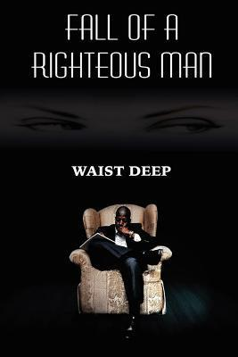 Fall of a Righteous Man  by  Waist Deep