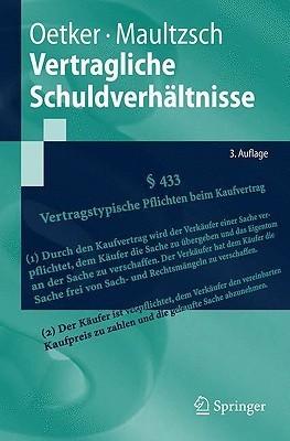 Vertragliche Schuldverh Ltnisse  by  Felix Maultzsch