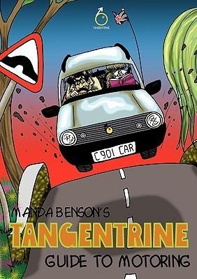 Tangentrine Guide to Motoring  by  Manda Benson