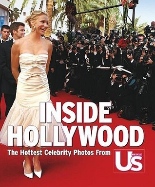 Inside Hollywood: The Greatest Celebrity Photos from US Weekly US Magazine