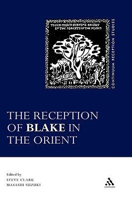 The Reception of Blake in the Orient  by  Masashi Suzuki
