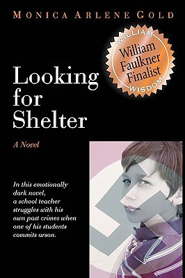 Looking for Shelter  by  Monica Arlene Gold