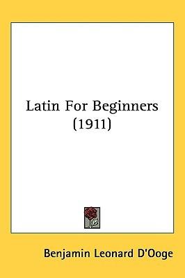 Concise Latin Grammar  by  Benjamin Leonard DOoge