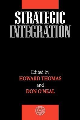 Strategic Integration Howard Thomas