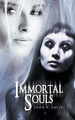 Immortal Souls John P. Smith