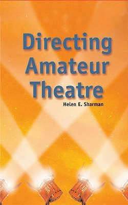Directing Amateur Theatre  by  Helen Sharman