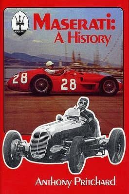 Maserati - A History Anthony Pritchard