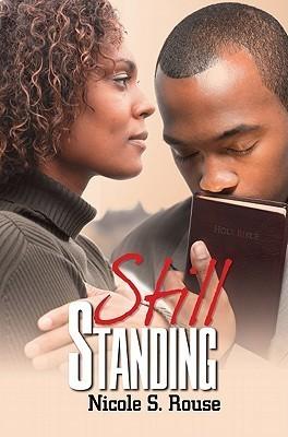 Still Standing Nicole S. Rouse