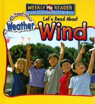 Lets Read about Wind  by  Kristin Boerger