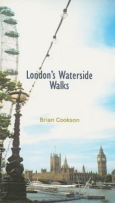 Londons Waterside Walks Brian Cookson
