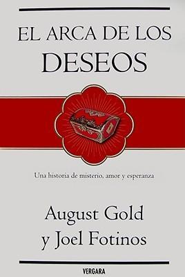 Arca de Los Deseos, El  by  August Gold
