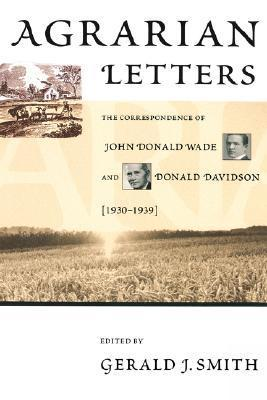 Agrarian Letters  by  Gerald J. Smith
