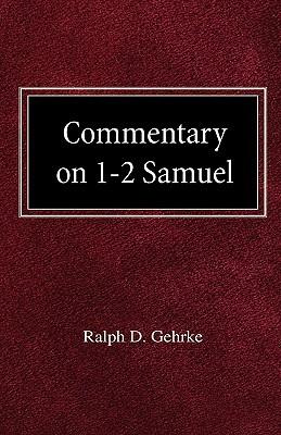 Commentary on 1-2 Samuel Ralph David Gehrke