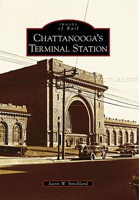 Chattanoogas Terminal Station  by  Justin W. Strickland