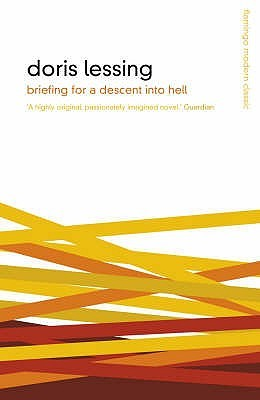 Briefing For A Descent Into Hell Doris Lessing