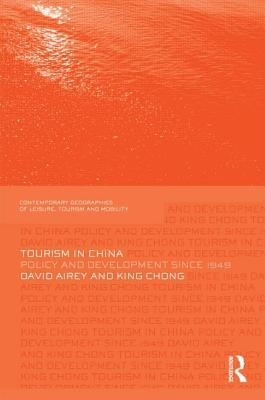 Tourism in China: Policy and Development Since 1949 David Airey