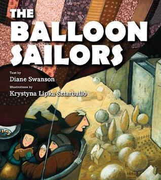 The Balloon Sailors Diane Swanson