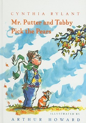 Mr. Putter & Tabby Pick the Pears Cynthia Rylant