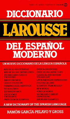 Diccionario Larousse del Espanol Moderno = A New Dictionary of the Spanish Language  by  Larousse