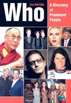 Who: A Directory of Prominent People  by  Kay Gill