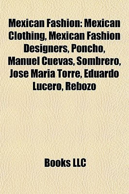 Mexican Fashion  by  Books LLC