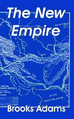 New Empire, The Brooks Adams