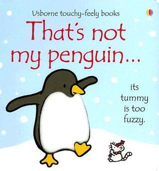 Thats Not My Penguin... Fiona Watt