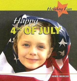 Happy 4th of July Abbie Mercer