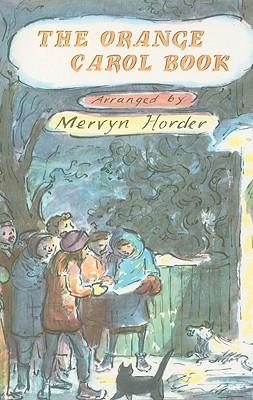 The Orange Carol Book  by  Mervyn Horder