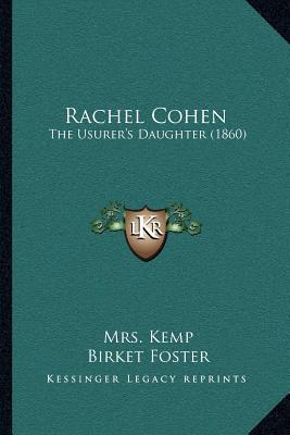 Rachel Cohen: The Usurers Daughter (1860)  by  Mrs. Kemp