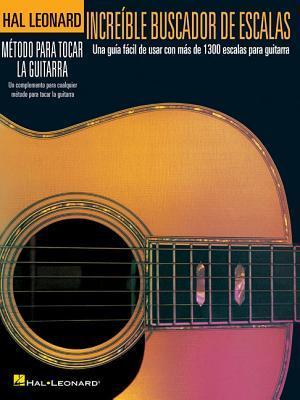 Incredible Scale Finder - Spanish Edition: Increible Buscador de Escalas Hal Leonard Publishing Company