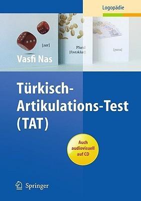 T Rkisch-Artikulations-Test  by  Vasfi Nas