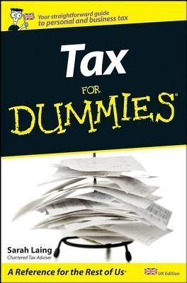 Tax For Dummies Sarah  Laing