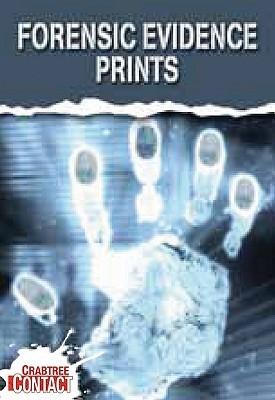 Forensic Evidence: Prints John  Townsend