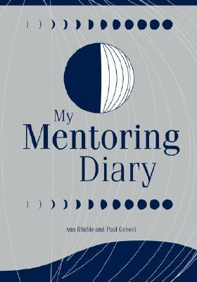 My Mentoring Diary: A Resource for the Library and Information Professions (Library Science Series)  by  Ann  Ritchie