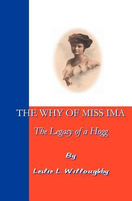 The Why Of Miss Ima  by  Leslie L. Willoughby