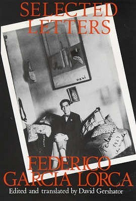 Selected Letters  by  Federico García Lorca