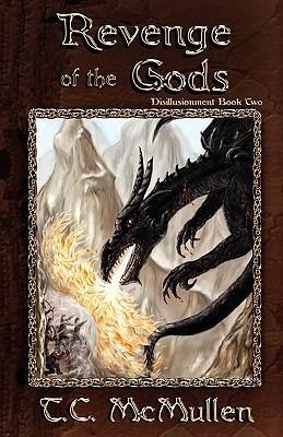 Revenge of the Gods T.C. McMullen