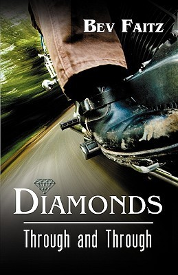 Diamonds Through and Through  by  Bev Faitz