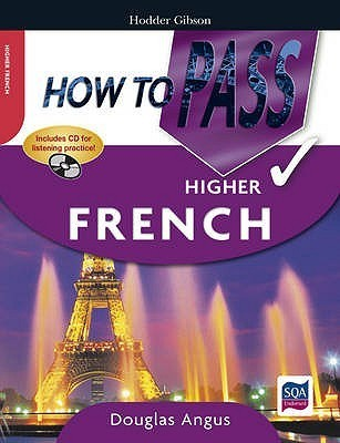 How To Pass Higher French Douglas Angus