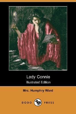 Lady Connie (Illustrated Edition)  by  Mary Augusta Ward