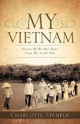 My Vietnam Charlotte Stemple