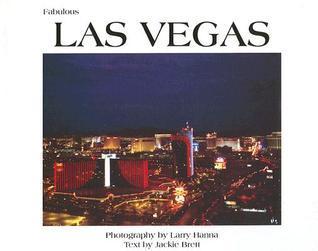 Fabulous Las Vegas  by  Larry Hanna